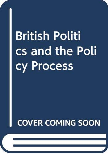 9780043201862: British Politics and the Policy Process