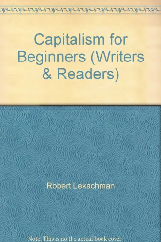 9780043201954: Capitalism for Beginners (Writers & Readers)