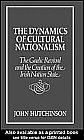 9780043202043: The Dynamics of Cultural Nationalism: Gaelic Revival and the Creation of the Irish Nation State