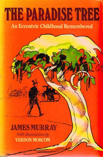 9780043202203: The Paradise Tree: An Eccentric Childhood Remembered