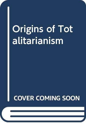 9780043210017: Origins of Totalitarianism