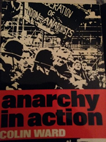 9780043210161: Anarchy in Action