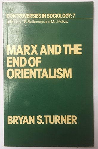 9780043210215: Marx and the End of Orientalism