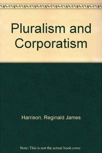 9780043210253: Pluralism and Corporatism