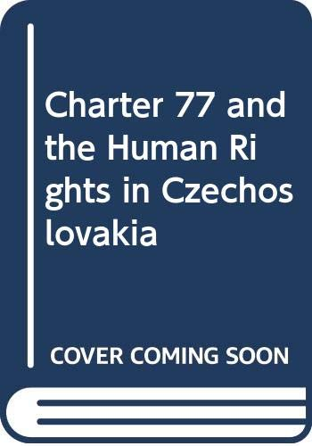9780043210260: Charter 77 and Human Rights in Czechoslovakia