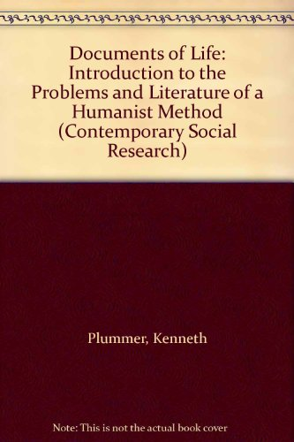 9780043210291: Documents of Life: Introduction to the Problems and Literature of a Humanist Method (Contemporary Social Research)