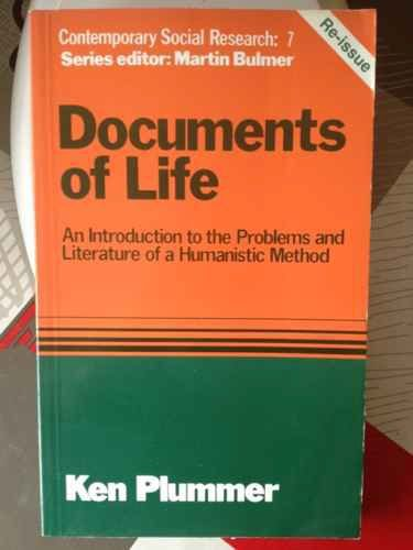 9780043210307: Documents of Life: An Introduction to the Problems and Literature of a Humanistic Method (Contemporary Social Research Series, 7)