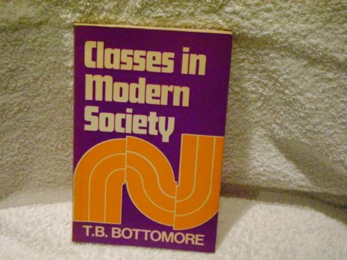 9780043230015: Classes in Modern Society