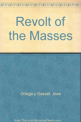 9780043230107: Revolt of the Masses