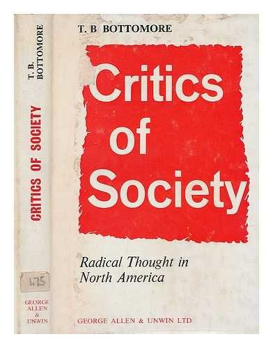 9780043230176: Critics of Society: Radical Thought in North America