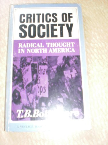 9780043230190: Critics of Society: Radical Thought in North America