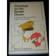 9780043230213: Privilege in the Soviet Union