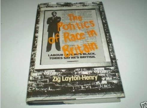 9780043230268: The Politics of Race in Britain