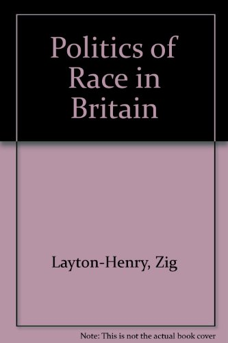 9780043230275: The Politics of Race in Britain
