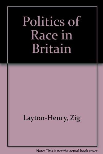 9780043230275: Politics of Race in Britain