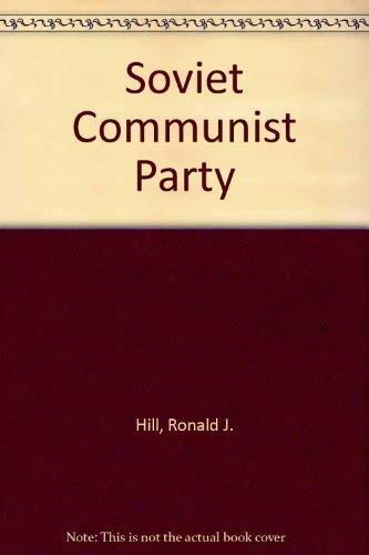 9780043240090: Soviet Communist Party