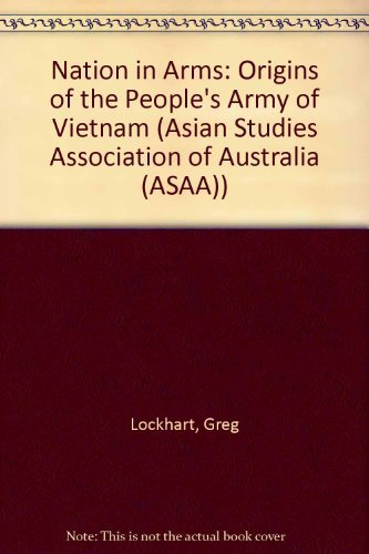9780043240120: Nation in Arms: The Origins of the People's Army of Vietnam (Controversies in Sociology; 9)