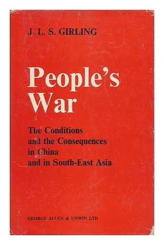 9780043250150: People's War: Conditions and the Consequences in China and in South East Asia