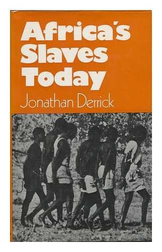9780043260029: Africa's Slaves Today