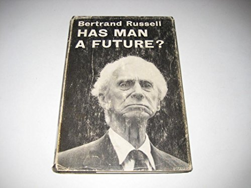 9780043270158: Has Man a Future?