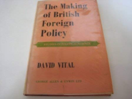 9780043270288: Making of British Foreign Policy (Study in Political Science)