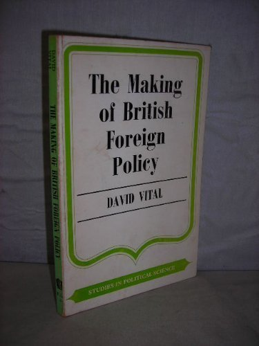 9780043270295: Making of British Foreign Policy (Study in Political Science)