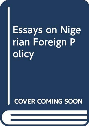 9780043270622: Essays on Nigerian Foreign Policy