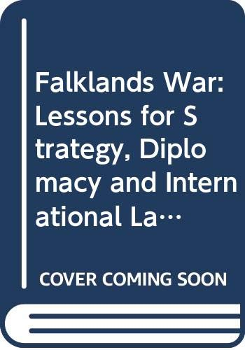 9780043270752: The Falklands War: Lessons for Strategy, Diplomacy and International Law