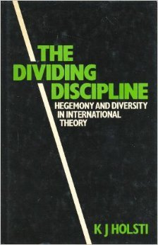 9780043270776: The Dividing Discipline: Hegemony and Diversity in International Theory