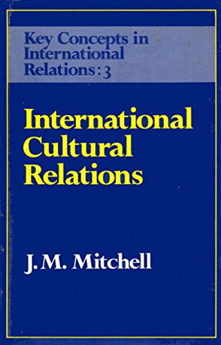 9780043270837: International Cultural Relations (Key Concepts in International Relations)