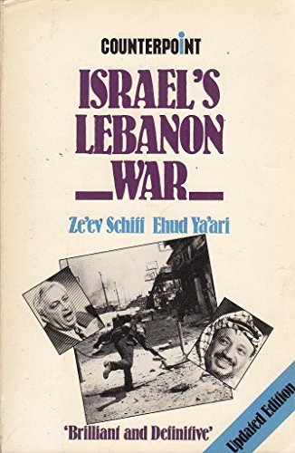9780043270912: Israel's Lebanon War (Counterpoint)