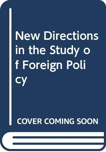 9780043270936: New Directions in the Study of Foreign Policy