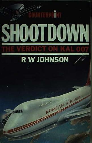 9780043271056: Shootdown: Verdict of K. A. L. 007