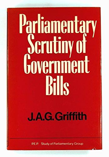 9780043280089: Parliamentary Scrutiny of Government Bills (P.E.P.)