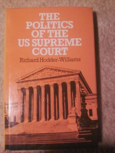 9780043280102: Politics of the United States Supreme Court