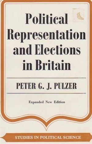9780043290163: Political Representation and Elections in Britain (Study in Political Science)