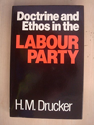 9780043290262: Doctrine and Ethos in the Labour Party