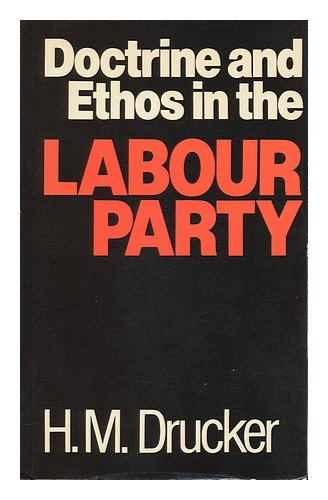 9780043290279: Doctrine and Ethos in the Labour Party