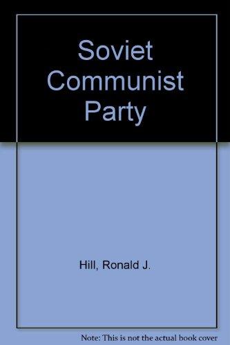 9780043290361: Soviet Communist Party