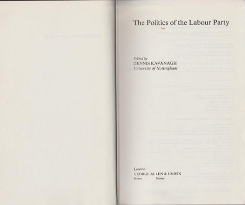 9780043290378: The Politics of the Labour Party