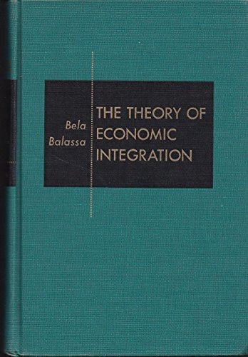 9780043300060: Theory of Economic Integration