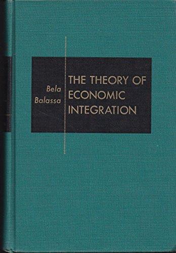 9780043300060: Theory of Economic Integration