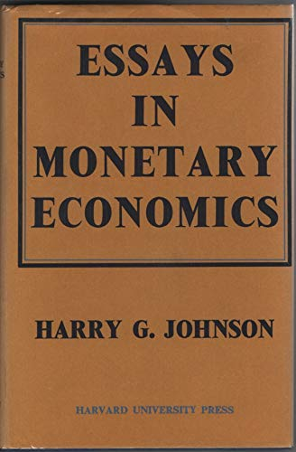 9780043300374: Essays in Monetary Economics
