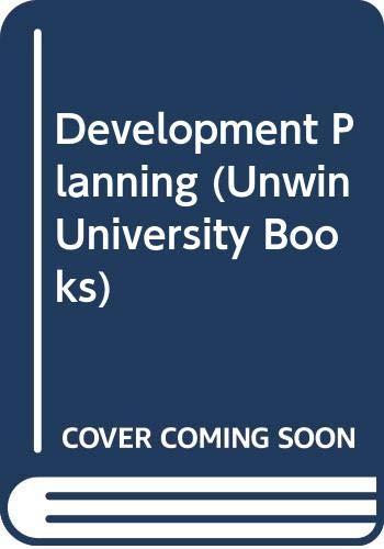 9780043300497: Development Planning (Unwin University Books)