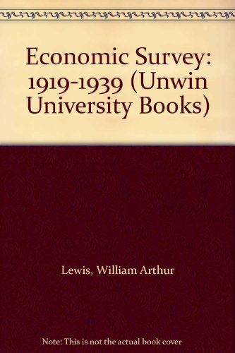 9780043300510: Economic Survey, 1919-39 (Unwin University Books)