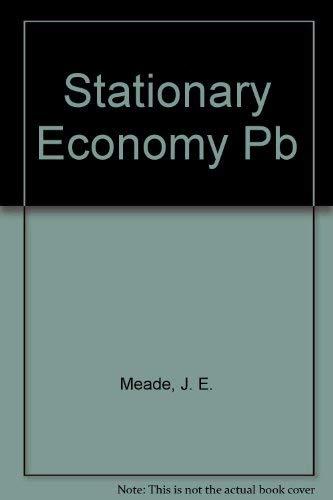 Stationary Economy.: Meade, J E