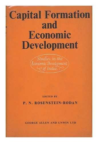 9780043300824: Capital Formation and Economic Development (Study in Economic Development of India)