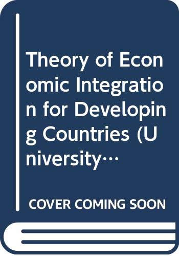 9780043300954: Theory of Economic Integration for Developing Countries (University York Studies in Economics)