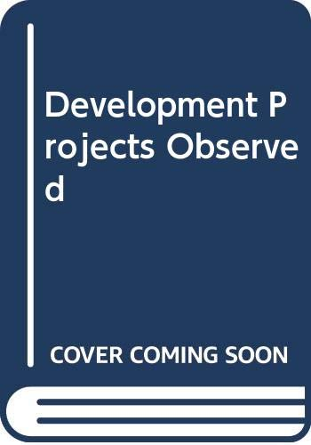 9780043301173: Development Projects Observed