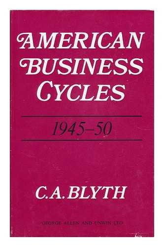 9780043301296: American Business Cycles, 1945-50